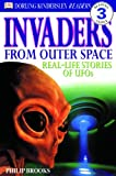 Wilkinson, Philip: Invaders From Outer Space (Turtleback School & Library Binding Edition) (DK Readers: Level 3 (Pb))