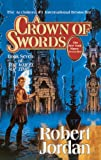 Robert Jordan: A Crown Of Swords (Turtleback School & Library Binding Edition) (Wheel of Time (Pb))