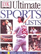 Ultimate Sports Lists by Mike Meserole