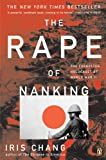 Chang, Iris: The Rape of Nanking (Turtleback School & Library Binding Edition)