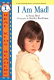 Hood, Susan: I Am Mad! (Turtleback School & Library Binding Edition) (Real Kid Readers: Level 1)