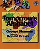 Shannon, George: Tomorrow's Alphabet (Turtleback School & Library Binding Edition)