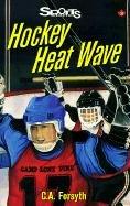 Hockey Heat Wave by Christine Forsyth
