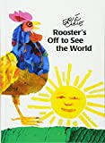 Eric Carle: Rooster's Off To See The World (Turtleback School & Library Binding Edition)