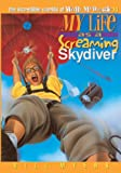 Myers, Bill: My Life as a Screaming Skydiver (The Incredible Worlds of Wally McDoogle #14)