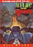 Myers, Bill: My Life as Reindeer Road Kill (The Incredible Worlds of Wally McDoogle #9)