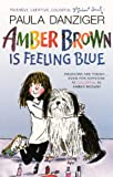 Danziger, Paula: Amber Brown Is Feeling Blue (Turtleback School & Library Binding Edition) (Amber Brown (Pb))