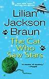 Braun, Lilian Jackson: The Cat Who Saw Stars (Turtleback School & Library Binding Edition) (Cat Who... (Sagebrush))