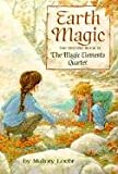 Loehr, Mallory: Earth Magic (Turtleback School & Library Binding Edition) (Magic Elements Quartet (Prebound))