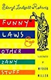 Lindsell-Roberts, Sheryl: Funny Laws &amp; Other Zany Stuff