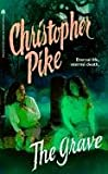 Pike, Christopher: The Grave
