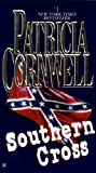 Cornwell, Patricia Daniels: Southern Cross (Turtleback School & Library Binding Edition) (Andy Brazil)