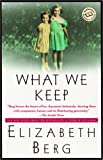 Berg, Elizabeth: What We Keep