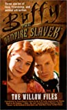 Navarro, Yvonne: Willow Files, Vol. 1 (Buffy the Vampire Slayer (Pocket Hardcover Numbered))
