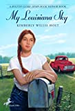 Holt, Kimberly Willis: My Louisiana Sky (Turtleback School & Library Binding Edition)