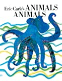 Carle, Eric: Eric Carle's Animals Animals (Turtleback School & Library Binding Edition)