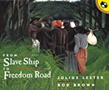 Lester, Julius: From Slave Ship To Freedom Road (Turtleback School & Library Binding Edition)