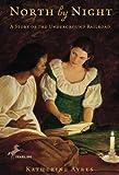 Ayres, Katherine: North By Night (Turtleback School & Library Binding Edition)