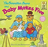 Berenstain, Stan: The Berenstain Bears And Baby Makes Five (Turtleback School & Library Binding Edition) (Berenstain Bears First Time Chapter Books (Prebound))