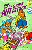Berenstain, Stan: The Berenstain Bears and the Great Ant Attack (Big Chapter Book)