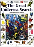 Needham, Kate: Great Undersea Search (Great Searches (EDC Library))