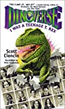 Ciencin, Scott: I Was a Teenage T. Rex (Dinoverse)