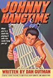 Gutman, Dan: Johnny Hangtime (Turtleback School & Library Binding Edition)