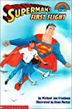 Michael Jan Friedman: Superman's First Flight (Hello Reader! Level 3)