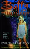 Holder, Nancy: Evil That Men Do (Buffy the Vampire Slayer (Pocket Hardcover Numbered))
