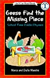 Maestro, Marco: Geese Find the Missing Piece: School Time Riddle Rhymes (I Can Read Books: Level 1)