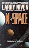 Niven, Larry: N-Space 01: N-Space