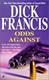 Francis, Dick: Odds Against