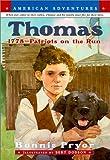 Pryor, Bonnie: Thomas: 1778-Patriots on the Run (American Adventures)
