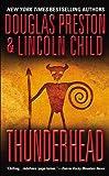 Preston, Douglas J.: Thunderhead (Turtleback School & Library Binding Edition)