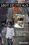 Antle, Nancy: Lost In The War (Turtleback School & Library Binding Edition)