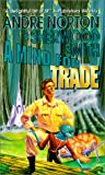 Norton, Andre: A Mind for Trade
