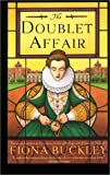 Buckley, Fiona: Doublet Affair (Mystery at Queen Elizabeth I's Court)
