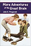 Fitzgerald, John D.: More Adventures of the Great Brain (Dell Yearling Book)