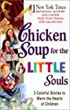 McCourt, Lisa: Chicken Soup for Little Souls