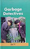 Costain, Meredith: Garbage Detectives (Little Green Readers. Set 4)