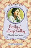 Lovelace, Maud Hart: Emily of Deep Valley