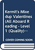 Grosset & Dunlap: Kermit's Mixed-Up Valentines (All Aboard Reading - Level 1 (Quality))