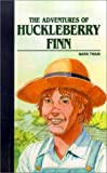 Twain, Mark: The Adventures Of Huckleberry Finn (Adaptation) (Turtleback School & Library Binding Edition) (Saddleback Classics)