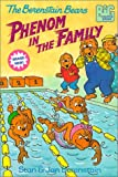 Berenstain, Stan: The Berenstain Bears Phenom in the Family (Berenstain Bears First Time Chapter Books)