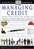 Robinson, Marc: Managing Credit (DK Essential Finance)