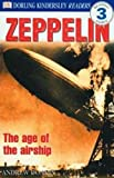 Donkin, Andrew: Zeppelin (Turtleback School & Library Binding Edition) (DK Readers: Level 3 (Pb))