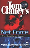 Clancy, Tom: The Deadliest Game (Tom Clancy's Net Force; Young Adult)