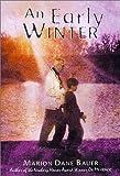 Bauer, Marlon Dane: Early Winter