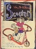 Williams, Vera B.: Scooter (Turtleback School & Library Binding Edition)