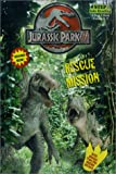 Fontes, Justine: Jurassic Park III: Rescue Mission (Step Into Reading: A Step 3 Book)